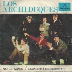 LOS ARCHIDUQUES; LAMENTO DE GAITAS + NO LE AMES