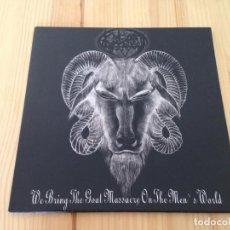 Discos de vinilo: GOAT VENGEANCE - WE BRING THE GOAT MASSACRE ON THE MEN'S WORLD -BLACK METAL DEATH. Lote 89356288