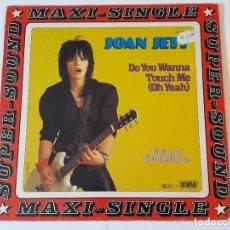 Discos de vinilo: JOAN JETT - DO YOU WANNA TOUCH ME (OH YEAH) - 1982. Lote 89368144
