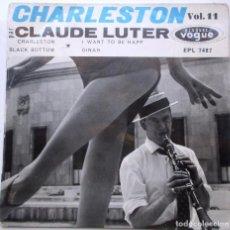 Discos de vinilo: CLAUDE LUTER ''CHARLESTON'' VINILO EP DE 4 CANCIONES DEL AÑO 1962 ES UN EP. Lote 89373692