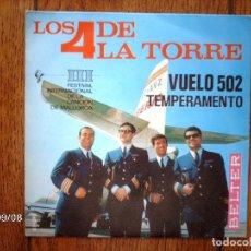 Discos de vinilo: LOS 4 DE LA TORRE - VUELO 502 + TEMPERAMENTO . Lote 89379740