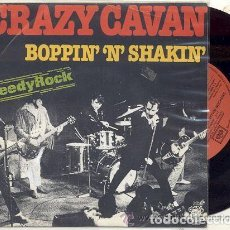 Discos de vinilo: SINGLE 45 RPM / CRAZY CAVAN / BOPPIN' 'N' SHAKIN /// EDITADO POR CHARLY ESPAÑA. Lote 89379812