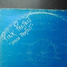 Discos de vinilo: PINK PROJECT DISCO PROJECT DISTRIBUYES LOYMI ITALIA. Lote 89383084