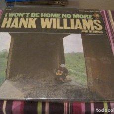 Discos de vinilo: LP-HANK WILLIAMS I WON´T BE HOME NO MORE MGM 4481 USA 196??? COUNTRY. Lote 89386372