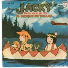 Discos de vinilo: JACKY, (SERIE TV EL BOSQUE DE TALLAC) DE GUIDO Y M. DE ANGELIS - SINGLE SPAIN 1878. Lote 89392084