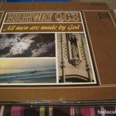 Discos de vinilo: LP-HIGHWAY Q C´S ALL MEN MADE BY GOD VEE JAY 5040 USA 196??? BLACK LABEL GOSPEL SPIRITUALS. Lote 89474256