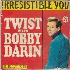Discos de vinilo: BOBBY DARIN / IRRESISTIBLE YOU / PLAIN JANE + 2 (EP 1962). Lote 89474360