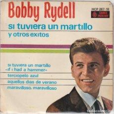 Discos de vinilo: BOBBY RYDELL / SI TUVIERA UN MARTILLO + 3 (EP 1963). Lote 89474468
