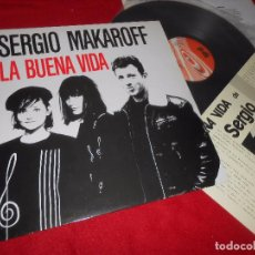 Discos de vinilo: SERGIO MAKAROFF LA BUENA VIDA LP 1987 PDI + HOJA PROMOCIONAL PROMO VINILO NUEVO. Lote 89485792