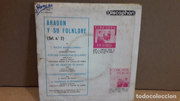 Discos de vinilo: CONCHITA PUEYO / EL ZAGAL DE OLIETE / RONDALLA ARAGONESA. ARAGÓN Y SI FOLKLORE / ***/*** - Foto 2 - 89486264