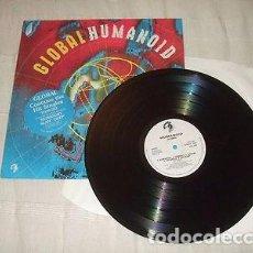 Discos de vinilo: HUMANOID-GLOBAL-LP-1989-HOUSE-MUSIC. Lote 89491068