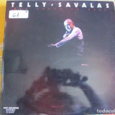 Discos de vinilo: LP - TELLY SAVALAS - WHO LOVES YA BABY (SPAIN, MCA RECORDS 1976). Lote 89503676