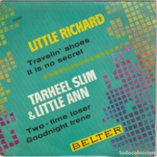 Discos de vinilo: LITTLE RICHARD / TRAVELIN' SHOES + 1 - TARTHEEL SLIM / LITTLE ANN / TWO-TIME LOSER + 1 (EP 1963). Lote 89507584