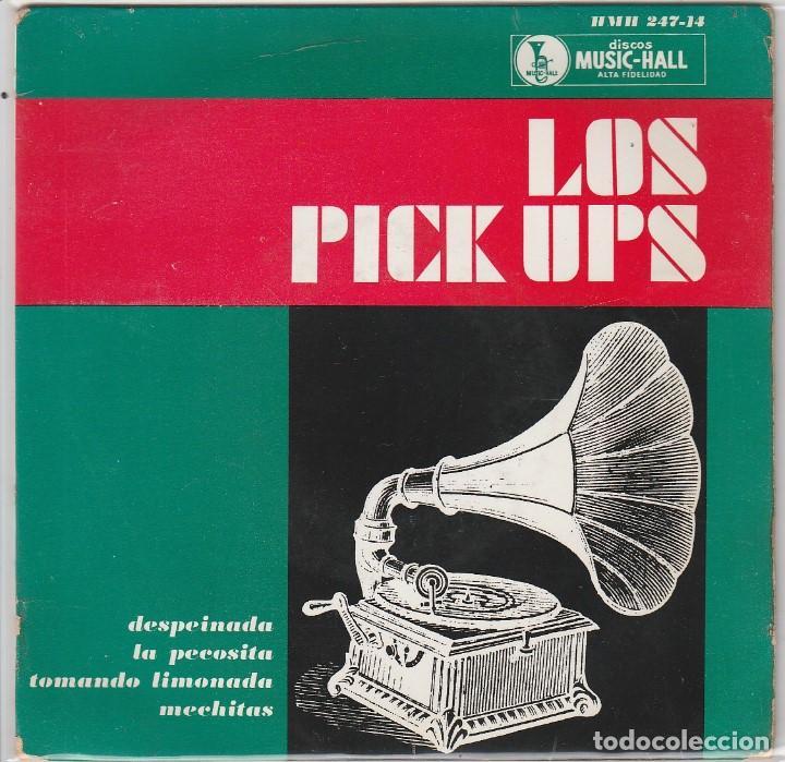 LOS PICK UPS / DESPEINADA + 3 (EP 1963) (Música - Discos de Vinilo - EPs - Grupos Españoles 50 y 60)