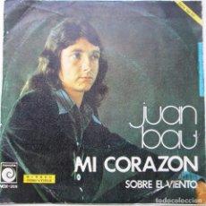 Discos de vinilo: JUAN BAU ''MI CORAZON'' AÑO 1974 VINILO DE 7'' DE 2 CANCIONES. Lote 89511812