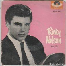 Discos de vinilo: RICK NELSON VOL.3 / SANGRE DE UNA PIEDRA + 3 (EP 1960). Lote 89511860