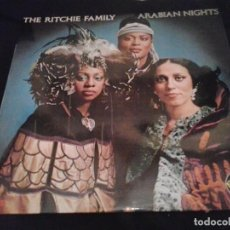 Discos de vinilo: THE RITCHIE FAMILY - ARABIAN NIGHTS LP. Lote 89526708