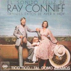 Discos de vinilo: EL SONIDO FELIZ DE RAY CONNIFF, GRANDES EXITOS DE AYER Y HOY/ SINGLE CBS DE 1974 RF-2559. Lote 89544696