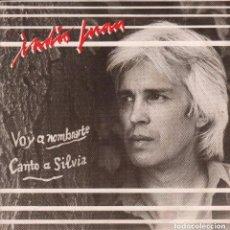 Discos de vinilo: INDIO JUAN - VOY A NOMBRARTE / CANTO A SILVIA / SINGLE DE 1984 RF-2567, BUEN ESTADO. Lote 89547396