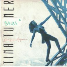Disques de vinyle: TINA TURNER - FOREIGN AFFAIR / PRIVATE DANCER (LIVE IN EUROPE) (SINGLE ITALIANO, CAPITOL 1989). Lote 89551976