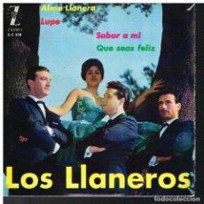 Discos de vinilo: LOS LLANEROS - ALMA LLANERA / LUPE / SABOR AMI / QUE SEAS FELIZ - EP 1962. Lote 89557684