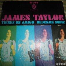 Discos de vinilo: JAMES TAYLOR - TIENES UN AMIGO SINGLE - ORIGINAL ESPAÑOL - WARNER BROS. 1971 - MONOAURAL -. Lote 89563104