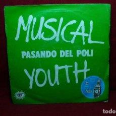 Disques de vinyle: MUSICAL YOUTH / PASANDO DEL POLI / GIVE LOVE A CHANCE / MCA, 1982, ESPAÑA.. Lote 89577148