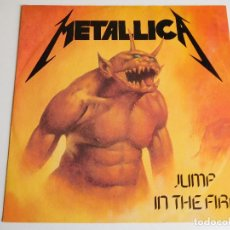 Discos de vinilo: METALLICA. MAXI SINGLE. JUMP IN THE FIRE. EDICIÓN INGLESA. MFN 1983. Lote 89590304