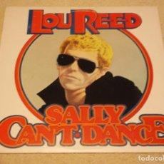 Discos de vinilo: LOU REED ( SALLY CAN'T DANCE ) NEW YORK-USA 1974 LP33 RCA. Lote 89598316