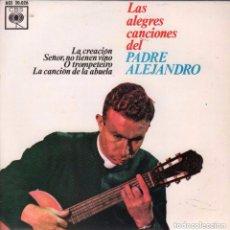 Discos de vinilo: LAS ALEGRES CANCIONES DEL PADRE ALEJANDRO - LA CREACION - EP CBS DE 1962 RF-1491 , PERFECTO ESTADO. Lote 89611996