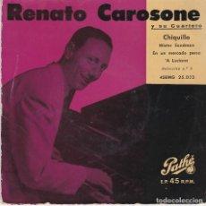 Discos de vinilo: SINGLE RENATO CAROSONE. CHIQUILLO. DISCO PROBADO Y BIEN. Lote 89613948