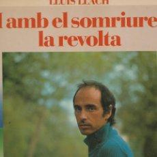 Discos de vinilo: LP LLUÍS LLACH. I AMB EL SOMRIURE, LA REVOLTA. 1982. DISC PROVAT I BÉ.. Lote 89615072