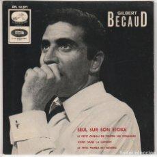 Discos de vinilo: GILBERT BECAUD / SEUL SUR SON ETOILE + 3 (EP 1966). Lote 89625532