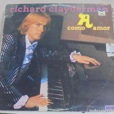 Discos de vinilo: LP. RICHARD CLAYDERMAN. COMO AMOR. 1978. HISPAVOX. Lote 89626904