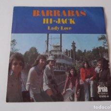 Discos de vinilo: BARRABAS - HI-JACK / LADY LOVE. Lote 89630912
