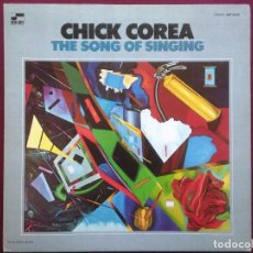 Discos de vinilo: CHICK COREA-THE SONG OF SINGING (LP. BLUE NOTE. 1971) CONTIENE FUNDA ORIGINAL BLUE NOTE. Lote 89645504
