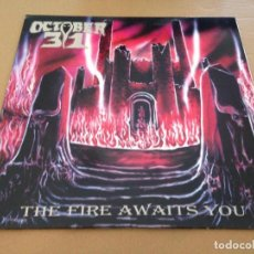 Discos de vinilo: OCTOBER 31 - THE FIRE AWAITS YOU LP-HEAVY METAL METAL SPEED. Lote 89652216