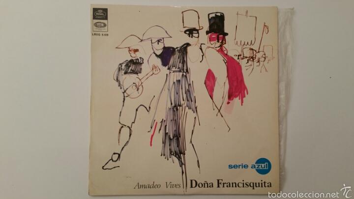 DOÑA FRANCISQUITA - AMADEO VIVES - DICHO LP VINILO (Música - Discos - LP Vinilo - Clásica, Ópera, Zarzuela y Marchas)