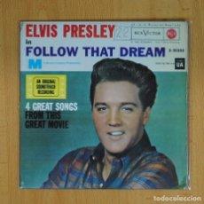 Discos de vinilo: ELVIS PRESLEY - FOLLOW THAT DREAM + 3 - EP. Lote 89671396