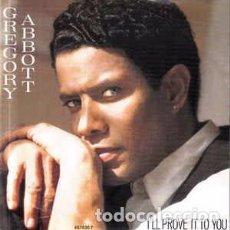 Discos de vinilo: GREGORY ABBOTT - I'LL PROVE IT TO YOU - 12 SINGLE - AÑO 1988. Lote 89678804