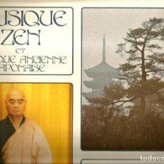 Discos de vinilo: 2 LP´S MUSIQUE ZEN (MISIQUE ANCIENE JAPONAISE + JAPON: LE SKAKUHACHI ). Lote 89679020