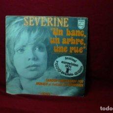 Discos de vinilo: SEVERINE / EUROVISION 1971, 1ER PREMIO / UN BANCO UN ARBOL UNA CALLE / VEN / PHILIPS. Lote 89743604