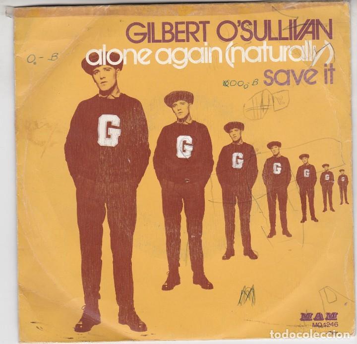 SINGLE GILBERT O'SULLIVAN. ALONE AGAIN (NATURALLY) 1972. SPAIN. DISCO PROBADO Y BIEN (Música - Discos - Singles Vinilo - Pop - Rock - Extranjero de los 70)