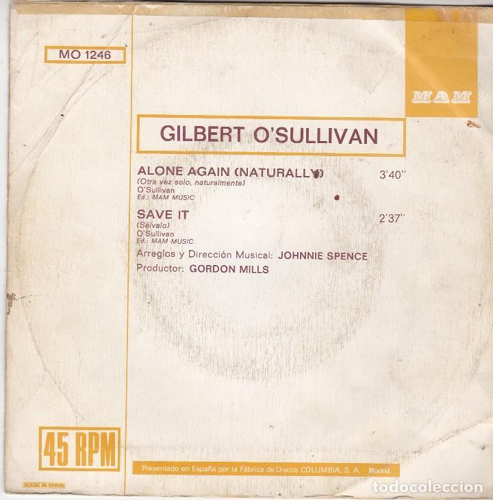 Discos de vinilo: SINGLE GILBERT O'SULLIVAN. ALONE AGAIN (NATURALLY) 1972. SPAIN. DISCO PROBADO Y BIEN - Foto 2 - 89796264