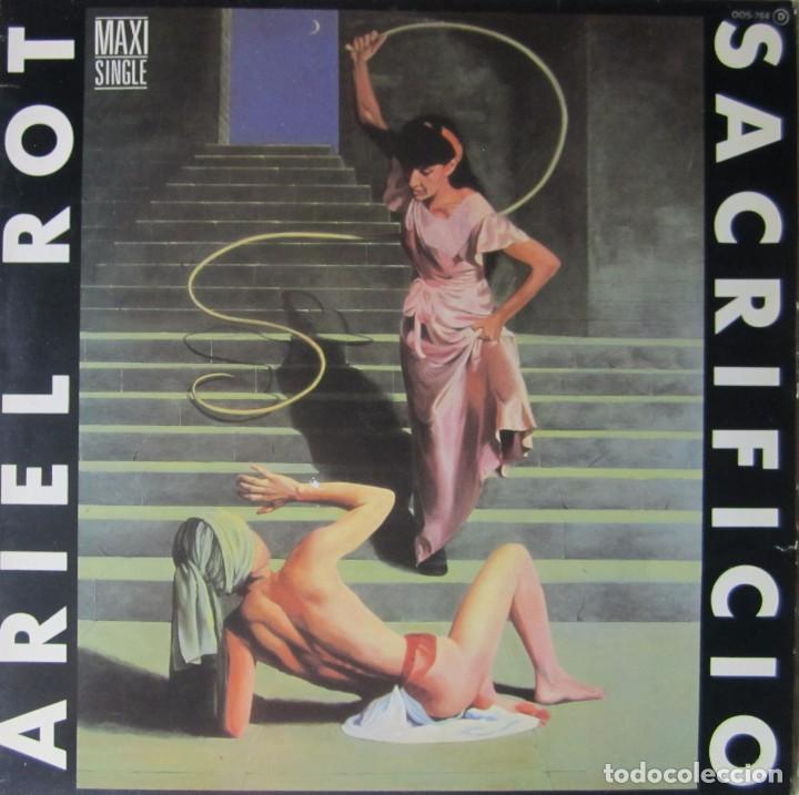 ARIEL ROT: SACRIFICIO / DUERME EN PAZ (Música - Discos de Vinilo - Maxi Singles - Solistas Españoles de los 70 a la actualidad)