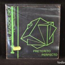 Discos de vinilo: AVIADOR DRO Y SUS OBREROS ESPECIALIZADOS - PRETERITO PERFECTO +3 - EP. Lote 89818932