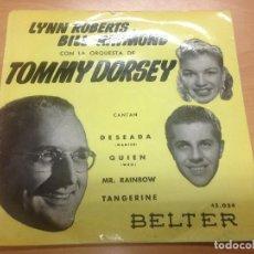 Discos de vinilo: EP TOMMY DORSEY CON LYNN ROBERTS Y BILL RAYMOND EDITADO EN ESPAÑA POR BELTER. Lote 89823640