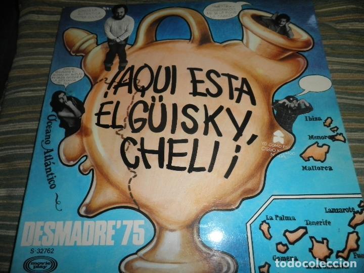 Discos de vinilo: DESMADRE 75 - AQUI ESTA EL GÜISKY, CHELI LP - ORIGINAL ESPAÑOL - MOVIEPLAY 1975 - GATEFOLD COVER - - Foto 26 - 89831824