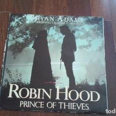 Discos de vinilo: BRYAN ADAMS-EVERYTHING I DO I DO IT FOR YOU.ROBIN HOOD.MAXI. Lote 89841368