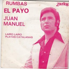 Discos de vinilo: SINGLE EL PAYO JUAN MANUEL. LAIRO LAIRO. 1975. SPAIN. DISCO PROBADO Y BIEN.. Lote 89844640